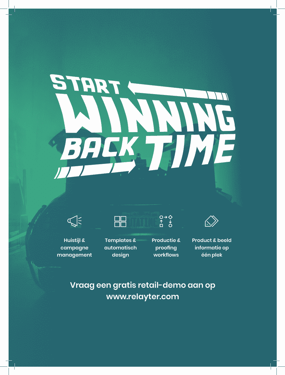 Relayter Win Back Time Campagne Flyer